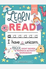 Learn to Read: A Magical Sight Words and Phonics Activity Workbook for Beginning Readers Ages 5-7: Reading Made Easy - Preschool, Kindergarten and 1st Grade Paperback
