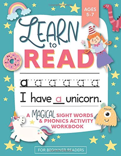 Download Learn to Read: A Magical Sight Words and Phonics Activity Workbook for Beginning Readers Ages 5-7: Learn to Read and Write Made EASY | 100 + Practice Pages of Fun Sight Word Puzzles | Unicorns, Mermaids + Dinosaurs | Preschool, Kindergarten and 1st grade 1948209543