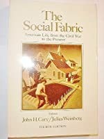 THE SOCIAL FABRIC VOLUME TWO