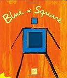 Blue & Square