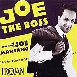 Joe The Boss: The Productions of Joe Mansano