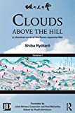 Clouds above the Hill: A Historical Novel of the Russo-Japanese War, Volume 1 (English Edition)