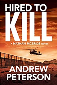 Hired to Kill (Nathan McBride Book 7)
