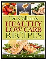Dr. Callum's Healthy Low Carb Recipes [並行輸入品]
