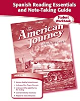 The American Journey, Modern Times, Spanish Reading Essentials and Note-Taking Guide (THE AMERICAN JOURNEY (SURVEY))