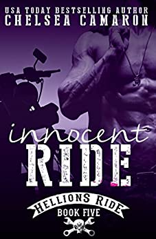 Innocent Ride: Hellions Motorcycle Club (The Hellions Ride Series Book 4) by [Camaron, Chelsea]