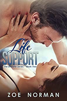 Life Support (The Breathe Series Book 2) by [Norman, Zoe]