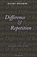 Difference and Repetition (European Perspectives: A Social Thought and Cultural Criticism)