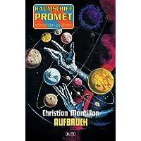 Raumschiff Promet - Von Stern zu Stern 01: Aufbruch