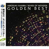 GOLDEN☆BEST 難波弘之&Sense Of Wonder