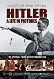 Hitler: A Life in Pictures (Images of War)
