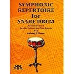 クラシック・スネアドラム教則本 「シンフォニック・レパトワ・フォー・スネアドラム / SYMPHONIC REPERTOIRE for SNARE DRUM」 アンソニー・J・シローン著 【直輸入版】