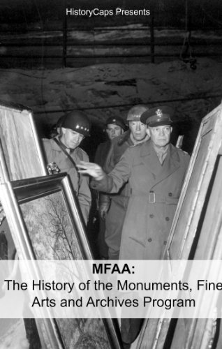 MFAA: The History of the Monuments, Fine Arts and Archives Program (Also Known as Monuments Men) (English Edition)