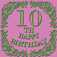 10th Happy Birthday: Happy 10th Birthday: Party Guest Book  to write Thoughts & Best 10th birthday wishes, gold chic design  Hand drawn decorated - Keepsake Memento Gift Book For Family Friends To Write In 110 pages 8.5 by 8.5 inches