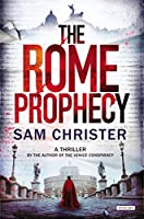 The Rome Prophecy: A Thriller
