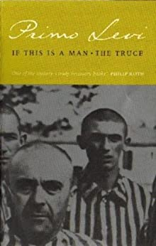 If This Is A Man/The Truce (Abacus Books) by [Levi, Primo]