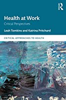 Health at Work (Critical Approaches to Health)