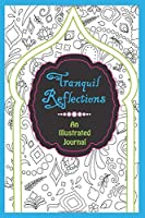 Illustrated Journal : Tranquil Reflections