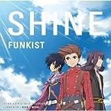 SHINE(テイルズ盤) / FUNKIST