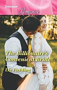 The Billionaire's Convenient Bride by [Fielding, Liz]