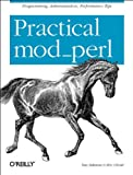 Practical Mod-Perl