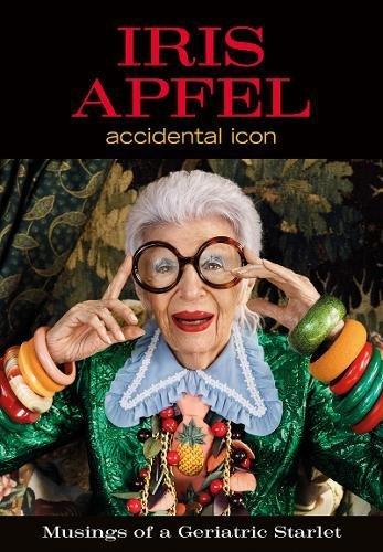 Iris Apfel: Accidental Icon