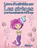 Livre d'activités sur les sirènes : pour les enfants de 4 à 8 ans - Volume 1