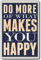 Do More Of What Makes You Happy - motivational inspirational quotes fridge magnet - ?????????