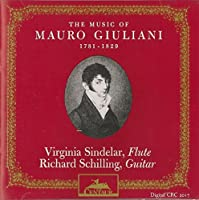 GIULIANI MAURO - SINDELAR VIRGINIA - SCHILLING RICHARD - MUSIC OF MAURO GIULIANI (1 CD)