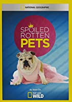 Spoiled Rotten Pets [DVD] [Import]