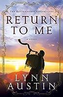 Return to Me (Restoration Chronicles)