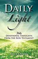 Daily Light: 366 Devotional Thoughts from the New Testament