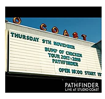 BUMP OF CHICKEN PATHFINDER LIVE AT STUDIO COAST(Blu-ray Disc)