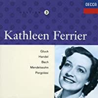 Kathleen Ferrier Edition, Vol.3