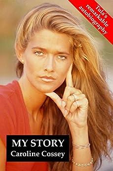 My Story by [Cossey, Caroline]