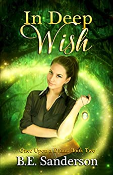 In Deep Wish (Once Upon a Djinn Book 2) by [Sanderson, B.E.]