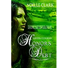 Honor's Debt (Robinhill Farm Book 1)