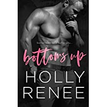 Bottoms Up (The Rock Bottom Series Book 1)