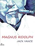 Magnus Ridolph (English Edition)