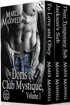 The Doms of Club Mystique, Volume 1 [Box Set 62] (Siren Publishing Classic) by [Maxwell, Mardi]