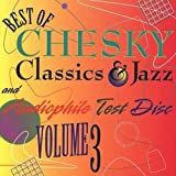 Best Of Chesky Classics & Jazz & Audiophile Test Disc, Vol. 3