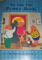 The Little Pig's Puppet Book
