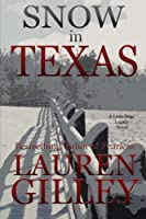 Snow in Texas (Lean Dogs Legacy)