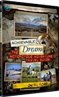 Achievable Dream - Motorcycle Adventure Travel Guide - On the Road!【DVD】 [並行輸入品]