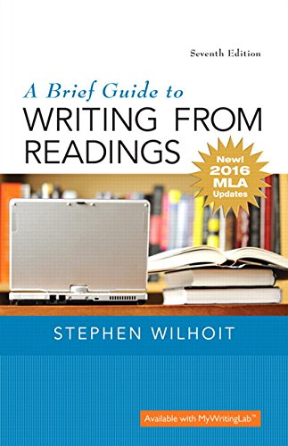 Brief Guide to Writing from Readings, A, MLA Update Edition (7th Edition)