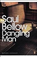 Dangling Man (Penguin Modern Classics)