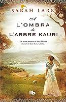 Saga del Kauri II. A l'ombra de l'arbre Kauri