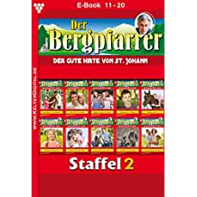 Der Bergpfarrer Staffel 2 – Heimatroman: E-Book 11-20 (German Edition)