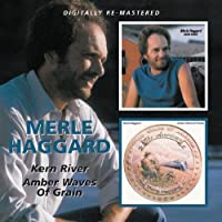 Merle Haggard - Amber Waves Of Grain/Kern River by Merle Haggard (2010-06-15)