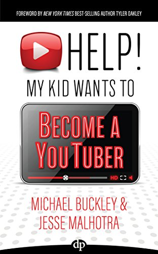 HELP! My Kid Wants to Become a YouTuber: Your Child Can Learn Life Skills Such as Resilience, Consistency, Networking, Financial Literacy, and More While ... FUN Creating Online Videos (English Edition)の詳細を見る